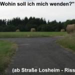 Oppig-Grät-Weg; wohin? --> rechts ab dann links  :-)
